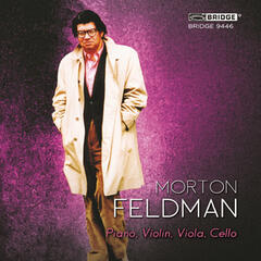 Morton Feldman: Piano, Violin, Viola, Cello