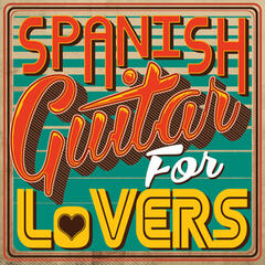Spanish Guitar for Lovers