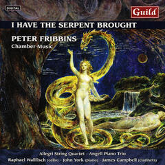 I Have the Serpent Brought - Music by Peter Fribbins