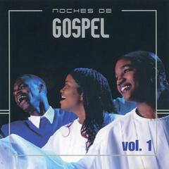 Noches de Gospel Vol. 1