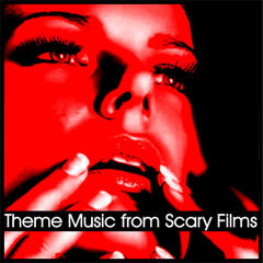 Theme Music from Scary Films