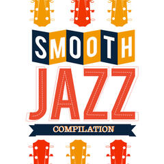 Smooth Jazz Compilation
