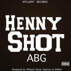 Henny Shot (Affluent Mix)