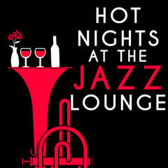 Hot Nights at the Jazz Lounge