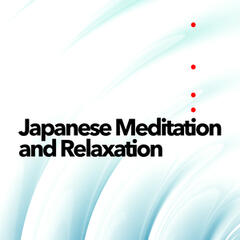 Japanese Meditation and Relaxation