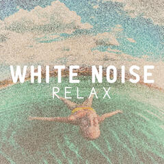 White Noise: Relax