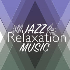 Jazz Relaxation Music