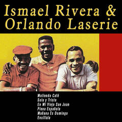 Ismael Rivera & Orlando Laserie