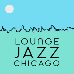 Lounge Jazz Chicago