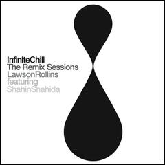 Infinite Chill (The Remix Sessions)