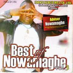 Best of Nowamagbe, Vol. 3