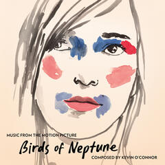 Birds of Neptune (Original Motion Picture Soundtrack)