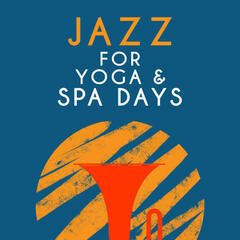 Jazz for Yoga & Spa Days