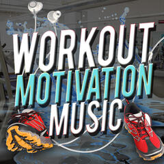 Workout Motivation Music