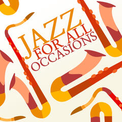 Jazz for All Occasions