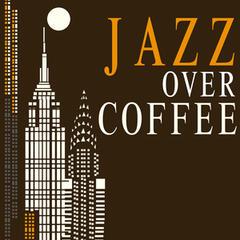 Jazz over Coffee