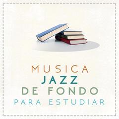 Música Jazz de Fondo para Estudiar