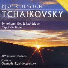 "Tchaikovsky: Symphony No. 6 in B Minor ""Pathetique"" - Capriccio Italien"