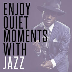 Enjoy Quiet Moments with Jazz
