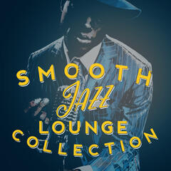 Smooth Jazz Lounge Collection