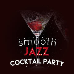 Smooth Jazz Cocktail Party