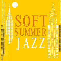 Soft Summer Jazz