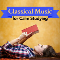 Classical Music for Calm Studying