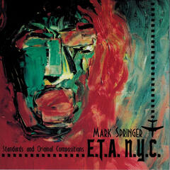 E.T.A. N.Y.C.: Jazz Standards and Original Compositions
