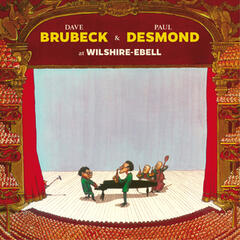 Dave Brubeck & Paul Desmond at Wilshire-Ebell (Live) [Bonus Track Version]