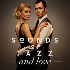 Sounds of Jazz and Love