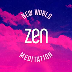 New World Zen Meditation