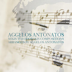 Mikis Theodorakis Compositions Arranged by Aggelos Antonatos