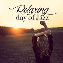 Relaxing Day of Jazz