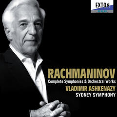 Rachmaninov: Complete Symphonies and Orchestral Works