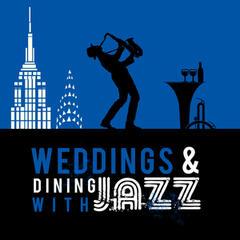 Weddings & Dining with Jazz
