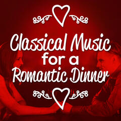 Classical Music for a Romantic Dinner