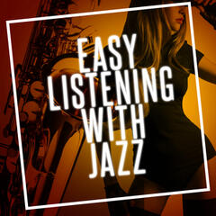 Easy Listening with Jazz