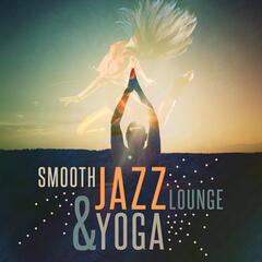 Smooth Jazz Lounge & Yoga
