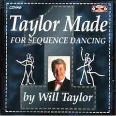 Taylor Made For Sequence Dancing Vol. 1