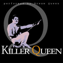 Killer Queen- Tribute To Queen