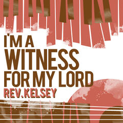 I'm a Witness for My Lord