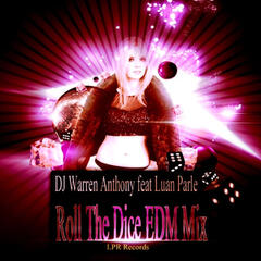 Roll the Dice (E.D.M. Mix)