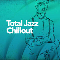 Total Jazz Chillout