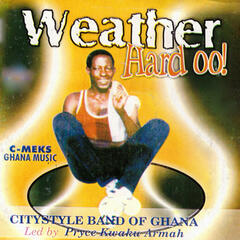 Weather Hard Oo!