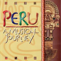 Peru - A Musical Journey