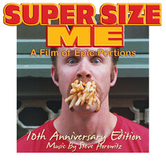 Lets Get Phat! Super Size Me (10th Anniversary Edition) [Original Motion Picture Soundtrack]