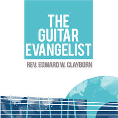 The Guitar Evangelist