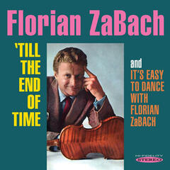 Till the End of Time / It's Easy to Dance with Florian Zabach