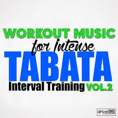 Workout Music for Intense Tabata Interval Training, Vol. 2