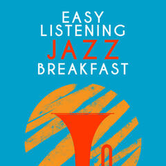 Easy Listening Jazz Breakfast
